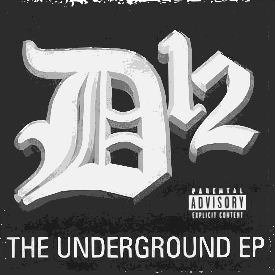 "Album cover of ""D12 - The Underground EP"""