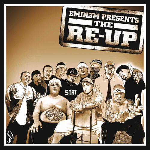"Album cover of ""Eminem Presents: The Re-Up"""